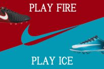 PLAY FIRE or PLAY ICE